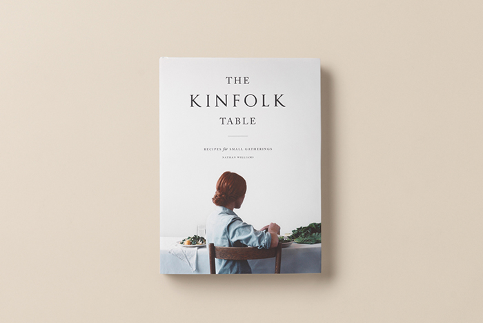 The Kinfolk Table Cookery Book 01