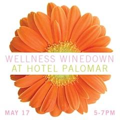 Wellness Winedown at Hotel Palomar