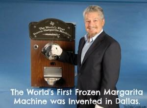 Fun Fact: Worlds First Frozen Margarita Machine Invented in Dallas, Texas