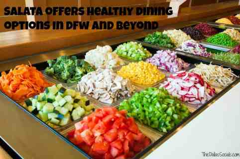 Salata Offers Healthy Eating in Dallas