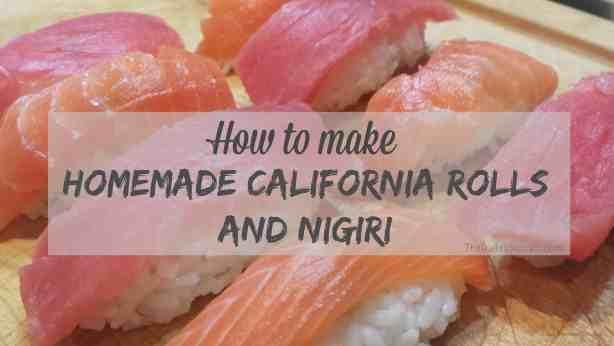 How to make homemade california rolls and nigiri! #recipe
