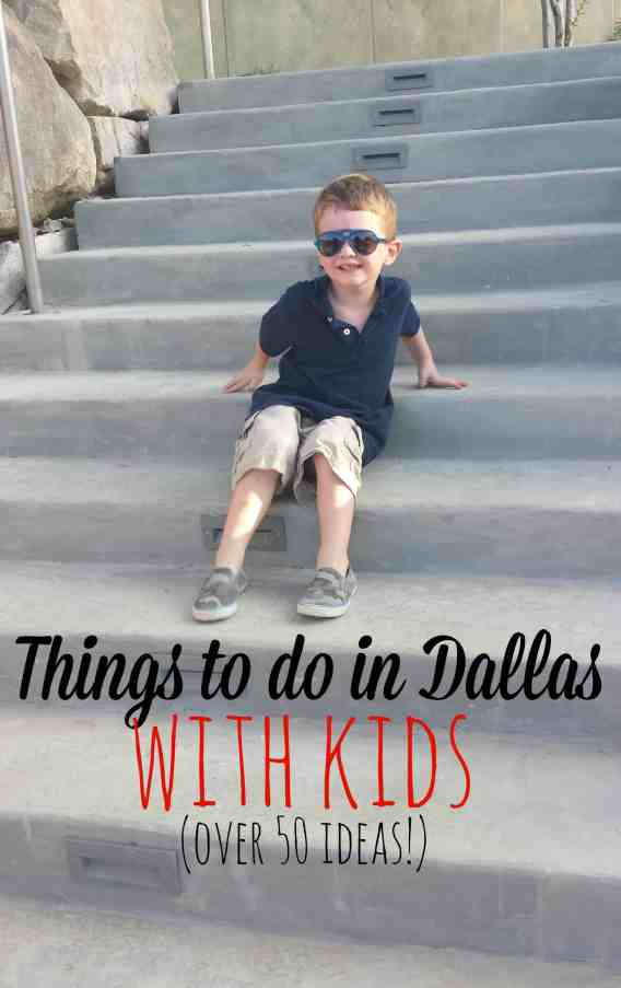 The Ultimate List of THings to do in Dallas with Kids!