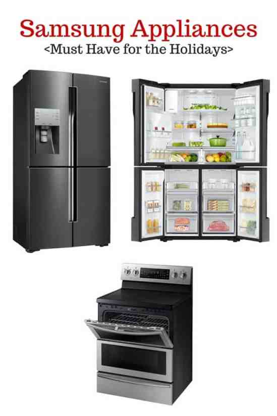 Samsung Appliances You need for the holidays!