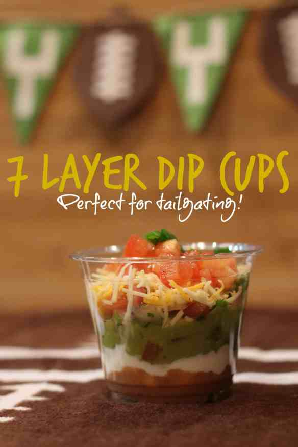 7 layer dip cups - the ultimate entertaining recipe!