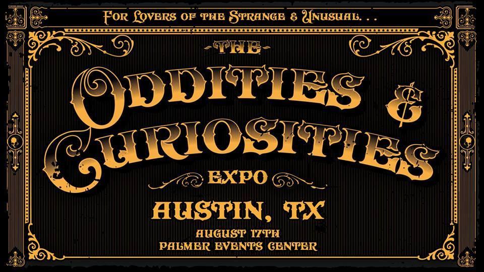 Austin Oddities & Curiosities Expo