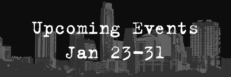 Upcoming Events: Jan 23-31