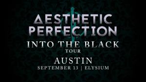 Aesthetic Perfection and Empathy Test Into The Black World Tour 2019