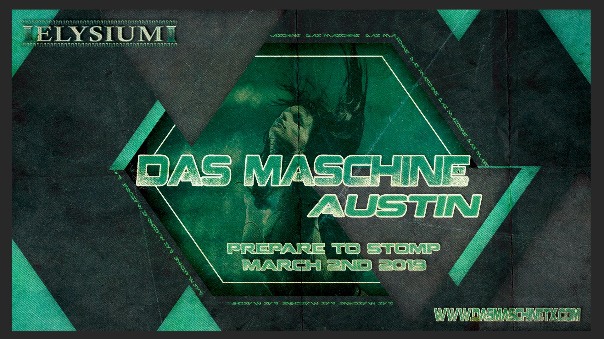Das Maschine Austin - March Edition