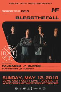 Blessthefall, Palisades, Slaves, Glass Houses and more