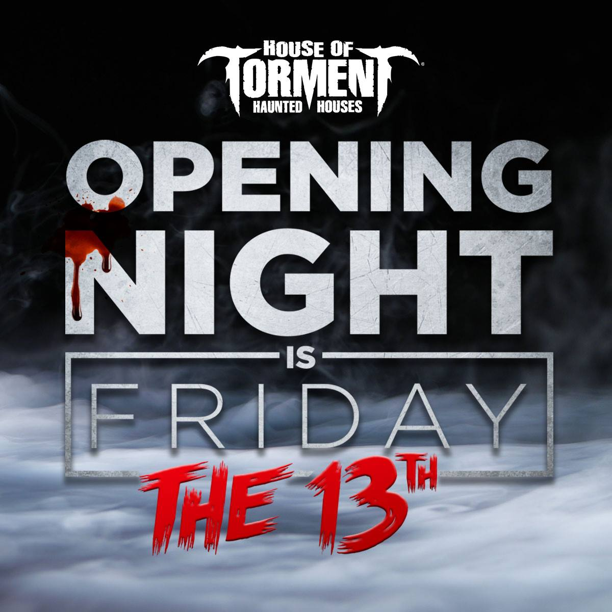 House of Torment Opening Night
