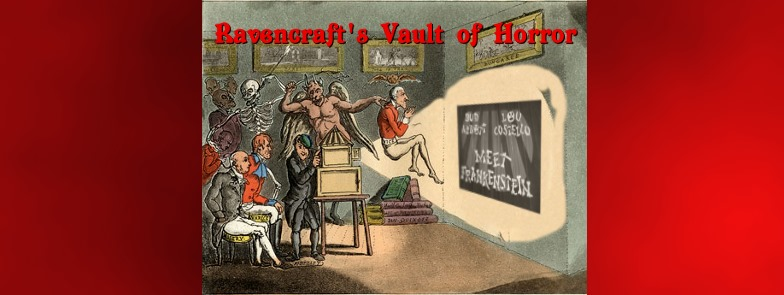 Abbott & Costello Meet Frankenstein|Ravencraft's Vault of Horror