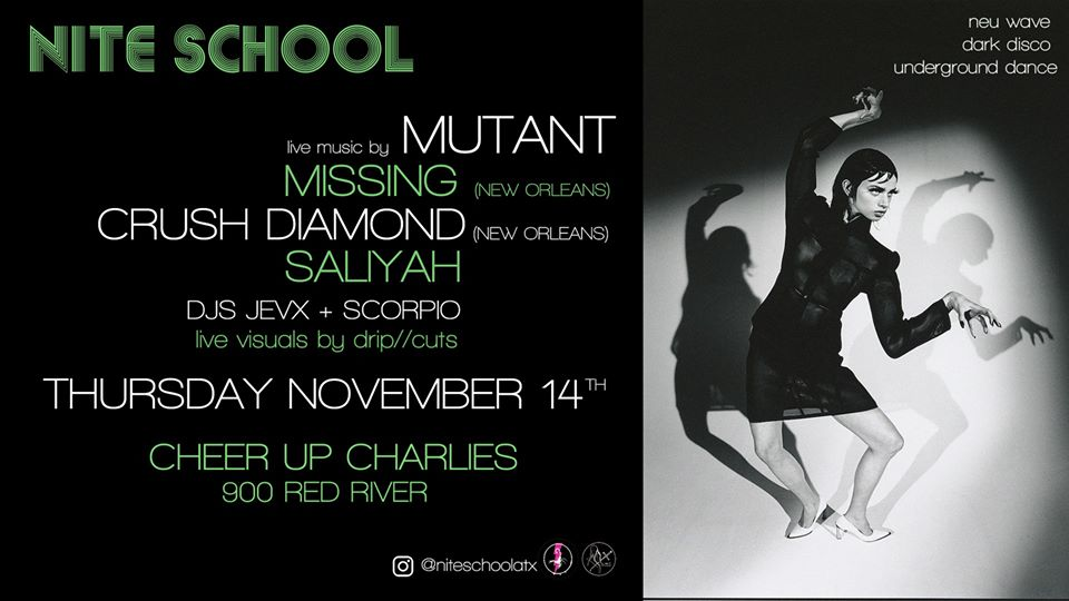 NITE SCHOOL w/ Mutant/Missing/Crush Diamond/SaliYah/JEVX/Scorpio