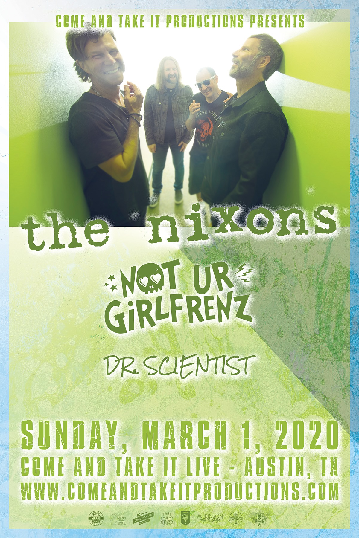 The Nixons, Not Ur Girlfrenz and Dr. Scientist