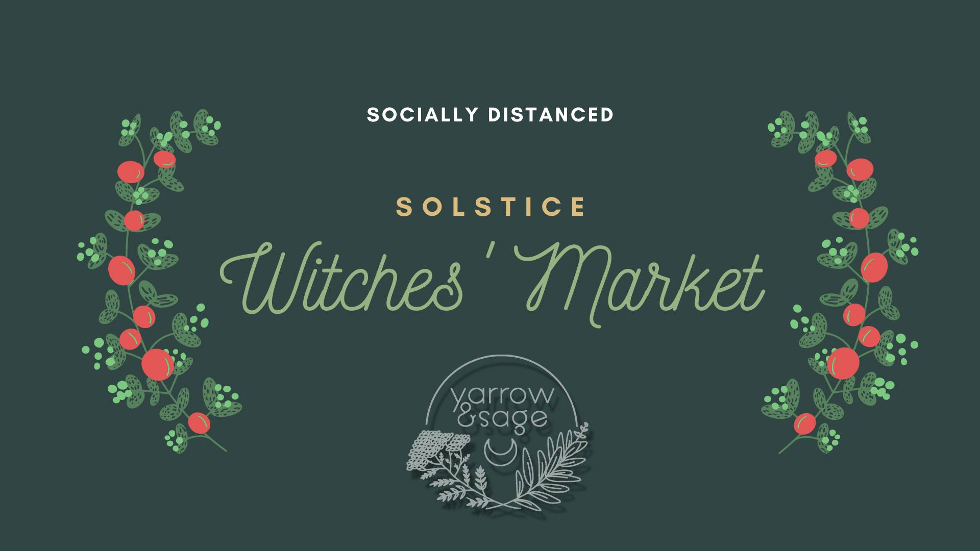 Solstice Witches' Market @ Yarrow + Sage