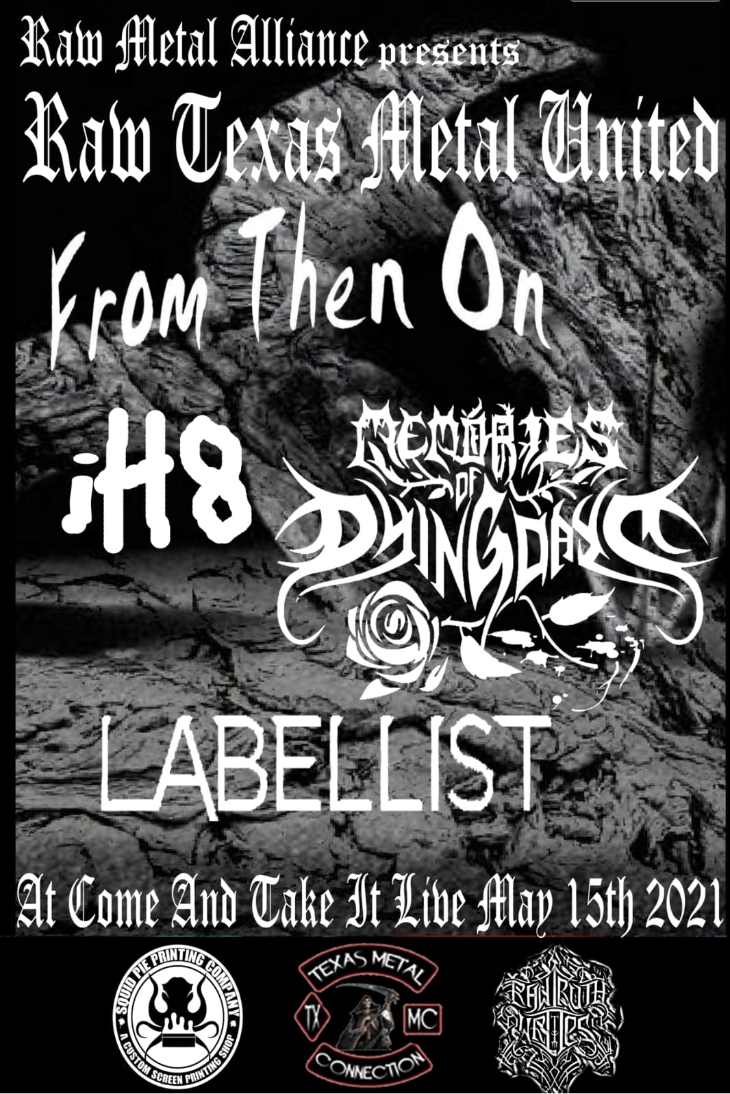 From Then On, IH8, Memories of Dying Days and Labellist at Come and Take It Live
