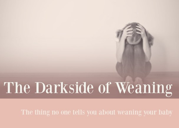 Darkside of Weaning
