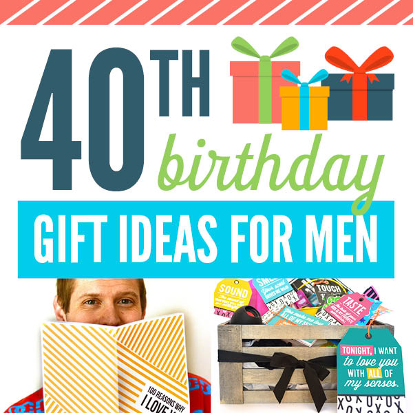 28 Of The Best 40th Birthday Gift Ideas The Dating Divas
