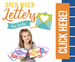 Open When Letters For Kids