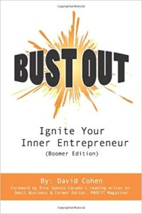 Bust Out:Ignite your inner entrepreneur book