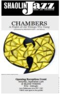 CHAMBERS – A Night of All Things Wu-Tang