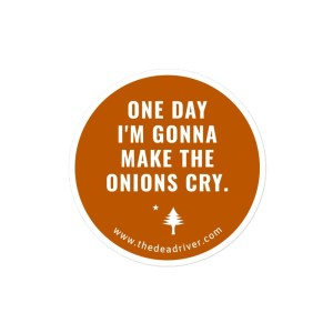 Make Onions Cry - Stickers