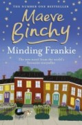 Minding Frankie, by Maeve Binchy