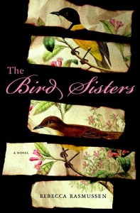 The Bird Sisters, a novel