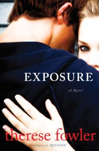 Exposure, by Therese Fowler