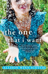 The One That I Want, by Allison Winn Scotch
