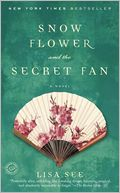 Cover of Snow Flower and the Secret Fan by Lisa See
