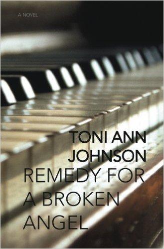 Remedy for a Broken Angel by Toni Ann Johnson