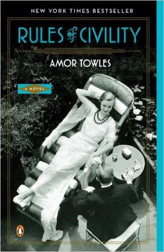 THE RULES OF CIVILITY by Amor Towles