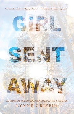 GIRL SENT AWAY by Lynne Griffin