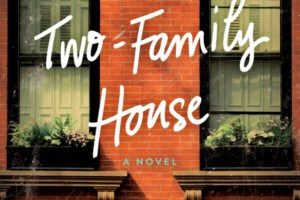 THE TWO-FAMILY HOUSE by Lynda Cohen Loigman