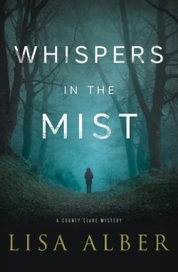 Whispers in the Mist by Lisa Albers