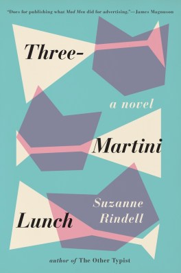 9780399165481_ThreeMartiniLunch_OnlineCover.indd