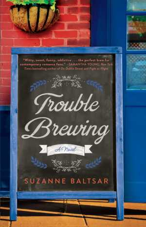Trouble Brewing by Suzanne Baltsar