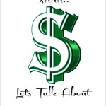 Shhh…Let's Talk about Money