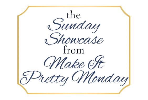 Sunday Showcase - Make Pretty Monday