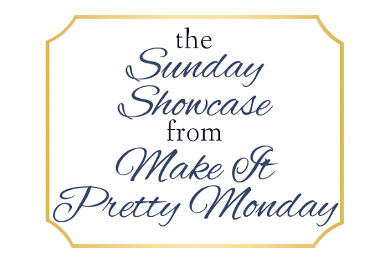 Sunday Showcase Make Pretty Monday