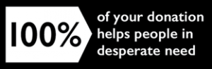 100% of your donation helps people in desperate need