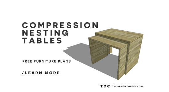 The Design Confidemtial DIY Furniture Plans How to Build Compression Nesting Tables