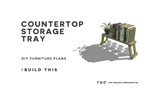 Free DIY Furniture Plans // How to Build a Countertop Storage Tray