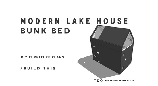 The Design Confidential DIY Furniture Plans for How to Build a Modern Lake House Bunk Bed