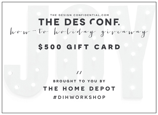 The Design Confidential Huge How-To Holiday Giveaway + The Home Depot DIH Workshop