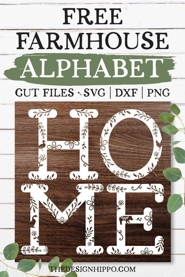 Free Farmhouse Alphabet SVG Cut Files For Cricut & Silhouette