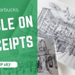 Doodle on receipts at Starbucks | TIP 167