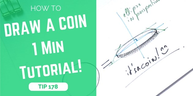 TIP 178 How to draw a coin with the 1 minute tutorial - The design sketchbook - Product and industrial design sketching video tutorial - ellipse