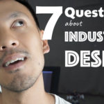 How to become an Industrial designer | in 7 questions