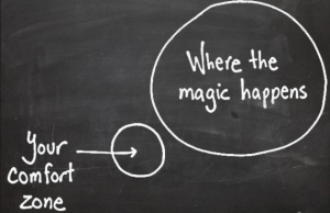 The magic appear out of the comfort zone
